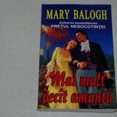 Mai mult decat amanta - Mary Balogh - Editura Orizonturi - Roman