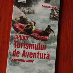 Carte ---- Ghidul Turismului de Aventura - Cristian Lascu - 2006 - 128 pagini - Hobby Ghid de calatorie