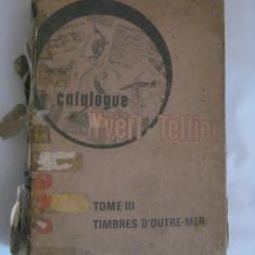 CATALOG FILATELIC YVERT TELLIER VOLUMUL III DIN 1970