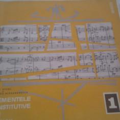 DISC VINIL, VINYL ELEMENTE CONSTITUTIVE ALE MUZICII ION D.VICOL SI DRAGOS ALEXANDRESCU VOL 1 - Muzica Dance