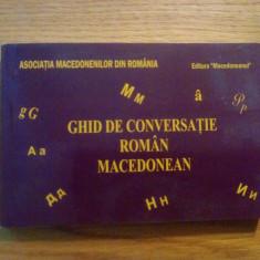 Ghid de conversatie Altele * ROMAN = MACEDONEAN -- 2010, 231 p.