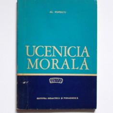 Carte de colectie - Ucenicia morala pentu parinti, de Al. Popescu, Ed. Didactica si Pedagocica, 1971, Carti comuniste, epoca de aur, colectie,