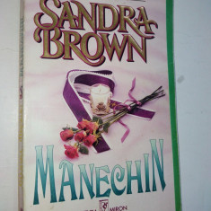 Sandra Brown – Manechin Ed. Miron - 1996 - Roman