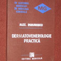 Carte Dermatologie si venerologie - Dermatovenerologie practica - Alex. Dimitrescu