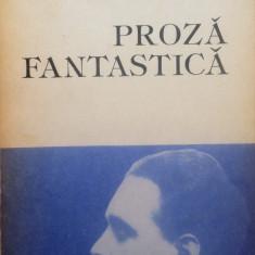 PROZA FANTASTICA - Cezar Petrescu - Roman