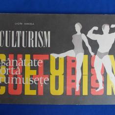 Carte despre Sport - LAZAR BAROGA - CULTURISM * PROGRAME - BUCURESTI - 1970*