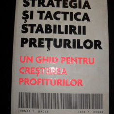 Strategia si tactica stabilirii preturilor - Thomas T. Nagle - Carte afaceri
