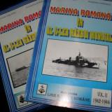 Carti Transporturi - Marina Romana in al doilea razboi mondial, Nicolae Koslinski, Raimond Stanescu, 1977, 2 volume