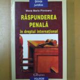 Mona Pivniceru Raspunderea penala in dreptul international Iasi 1999 - Carte Drept penal, Polirom