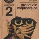 GHEORGHE BRATESCU - PROCESELE VRAJITOARELOR { 1970, 183 p. } - Carte Hobby Paranormal