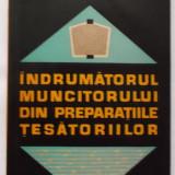 Carte tehnica - E. Kelemen, s.a. - Indrumatorul muncitorului din preparatiile tesatoriilor