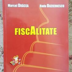 FISCALITATE -DRACEA, BUZIERNESCU - Carte despre fiscalitate