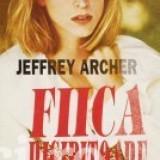 Jeffrey Archer - Fiica risipitoare