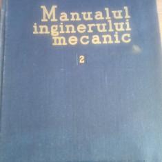 Carti Mecanica - Manualul inginerului mecanic 2.