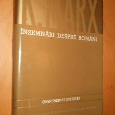 Carte Politica - KARL MARX - CAPITALUL - INSEMNARI DESPRE ROMANI - MANUSCRISE INEDITE