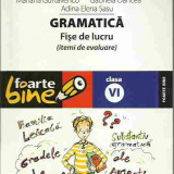 Cornelia Chirita - GRAMATICA FISE DE LUCRU CLASA VI - Manual scolar paralela 45, Clasa 6, Paralela 45, Romana