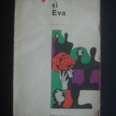 LIVIU REBREANU - ADAM SI EVA {Colectia Romanul de dragoste, nr. 1} - Roman dragoste