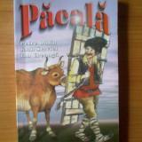 Carte de povesti - D9 Pacala - Petre Dulfu, Ioan Slavici, Ion Creanga (snoave, anecdote si povestiri-antologie si prefata de Prof. Dr. Dragos Mocanu)