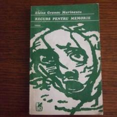 Roman - ELENA GRONOV-MARINESCU - RECURS PENTRU MEMORIE