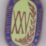 Insigna aniversara 1945-1970 Institutul Agronomic Timisoara