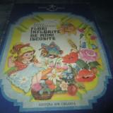 Carte de povesti - MARIA PARASCHIVOIU - FLORI INFLORITE DE MAINI ISCUSITE
