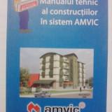 Manualul tehnic al constructiilor in sistem AMVIC / R5P4F - Carti Constructii