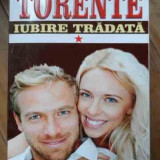 Torente Vol I Iubire Tradata - Marie-anne Desmarest ,526548