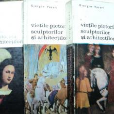 VIETILE PICTORILOR SCULPTORILOR SI ARHITECTILOR de GIROGIO VASARI BUC.1968 VOL.I-III - Carte Istoria artei