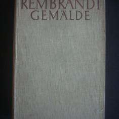 Album Pictura - REMBRANDT - PICTURA IN 630 DE IMAGINI {1935, limba germana}