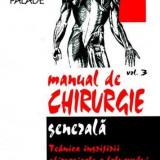 Beletristica - Manual de chirurgie generala. vol 3.