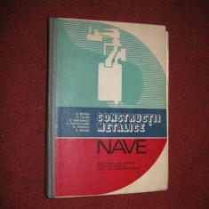 A. Bidoae, E. Calina - Constructii metalice - Nave - Carti Mecanica