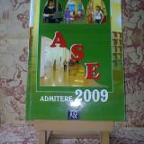 """Teste admitere facultate - ASE admitere 2009 """"A2240"""""""