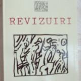 Beletristica - ION SIMUT-REVIZUIRI/1995:Bacovia/Arghezi/Rebreanu/Istrati/Eliade/Alice Voinescu+