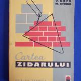 C.EPURE / V.HOPU - CARTEA ZIDARULUI - EDITIA A IV-A - 1964