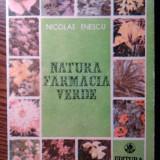 Nicolae Enescu - Natura farmacie verde - Carte tratamente naturiste