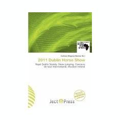 2011 Dublin Horse Show - Carte Literatura Engleza