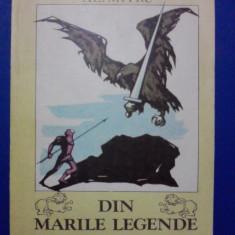 Din marile legende ale lumii - Al. Mitru /  R4P3F