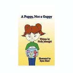A Puppy, Not a Guppy - Carte Literatura Engleza