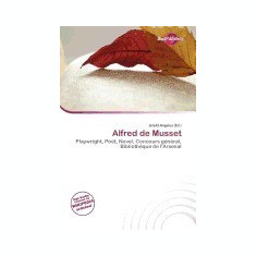 Carte Literatura Engleza - Alfred de Musset