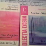 Beletristica - PRIVELISTI SI SENTIMENTE /CARTEA OLTULUI DE GEO BOGZA 2 VOLUME CA NOI