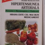 HIPERTENSIUNEA ARTERIALA .HRANA ESTE CEL MAI BUN MEDICAMENT - Carte tratamente naturiste