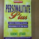 Personalitate plus cum sa - i intelegi pe ceilalti intelegandu-te pe tine 2004 - Carte Psihologie