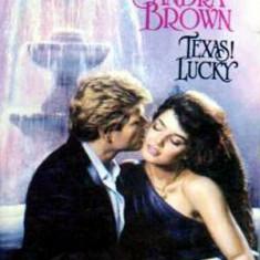 Texas lucky - Autor(i): Sandra Brown - Roman dragoste
