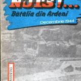 Nuts!... Batalia din Ardeni - Decembrie 1944 - Autor(i): Michael Georis - Istorie