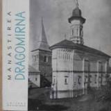 Manastirea Dragomirna - Necunoscut, 160299 - Carti ortodoxe