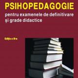 Psihopedagogie pentru examenele de definitivare și grade didactice - Carte Psihologie, Polirom