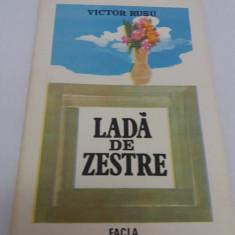Carte poezie copii - LADĂ DE ZESTRE/ VICTOR RUSU/ ILUSTRAȚII GABRIEL KAZINSCZY/ 1987
