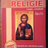 Manual scolar, Alte materii - Camelia Muha - Religie - Caiet pentru elevi, cadre didactice, parinti - Clasa V