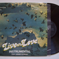 Disc vinil LIVE AND LOVE - Instrumental (ST - ELE 03006) - Muzica Ambientala electrecord