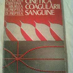 CINETICA COAGULARII SANGUINE ~ R.PIEPTEA / CRISTINA SBURLEA